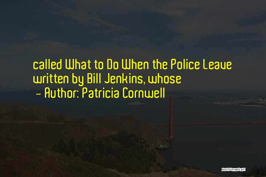Patricia Cornwell Quotes 1812814