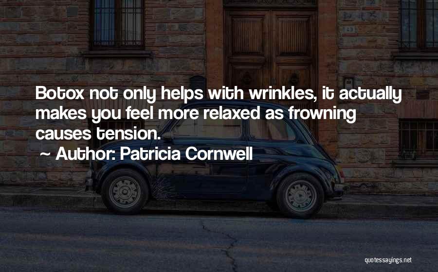 Patricia Cornwell Quotes 1852965