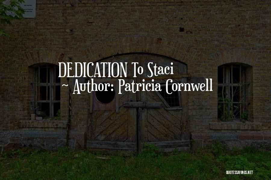Patricia Cornwell Quotes 2026255