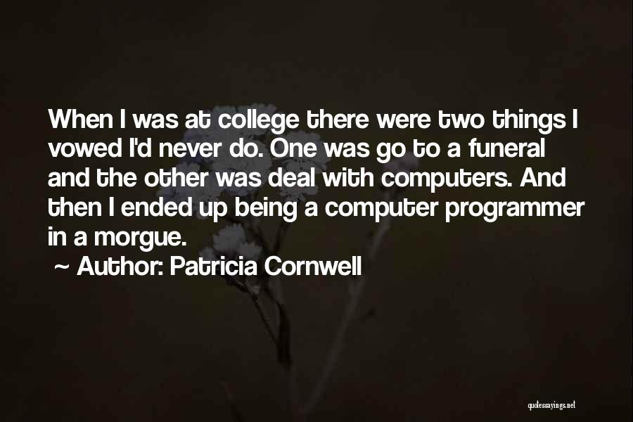 Patricia Cornwell Quotes 210845