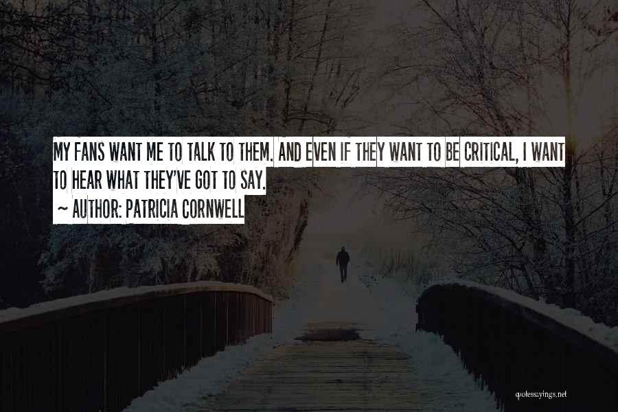 Patricia Cornwell Quotes 2188059