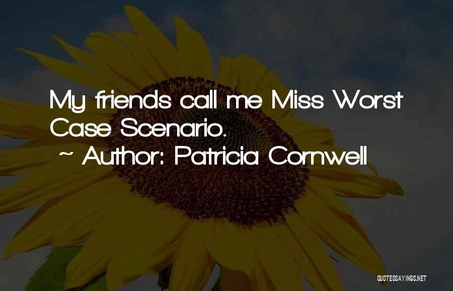 Patricia Cornwell Quotes 2215493