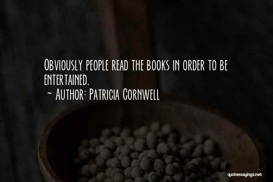 Patricia Cornwell Quotes 244797