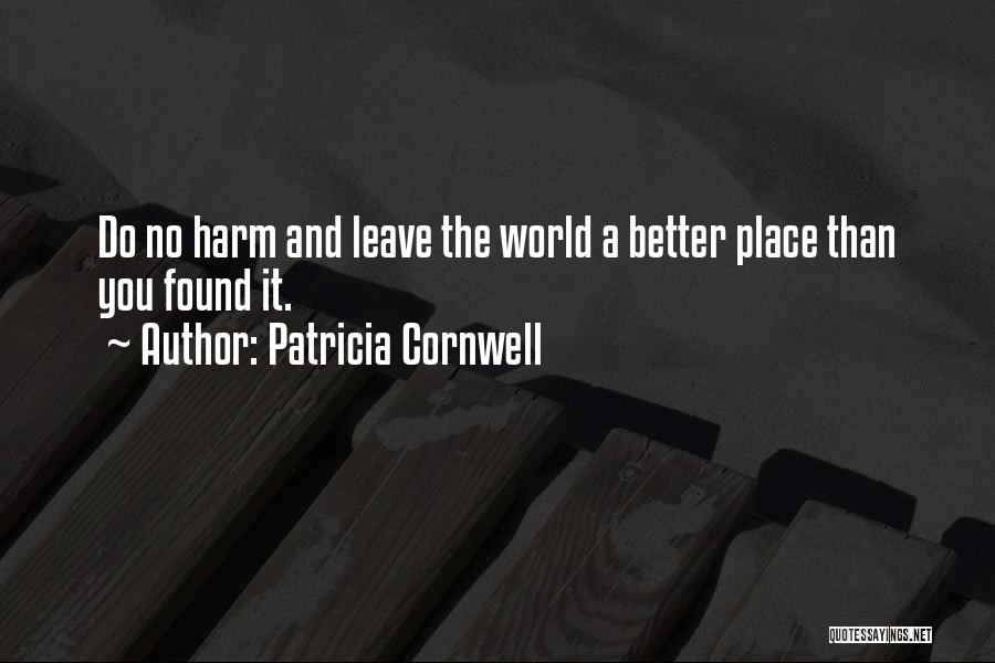 Patricia Cornwell Quotes 322915