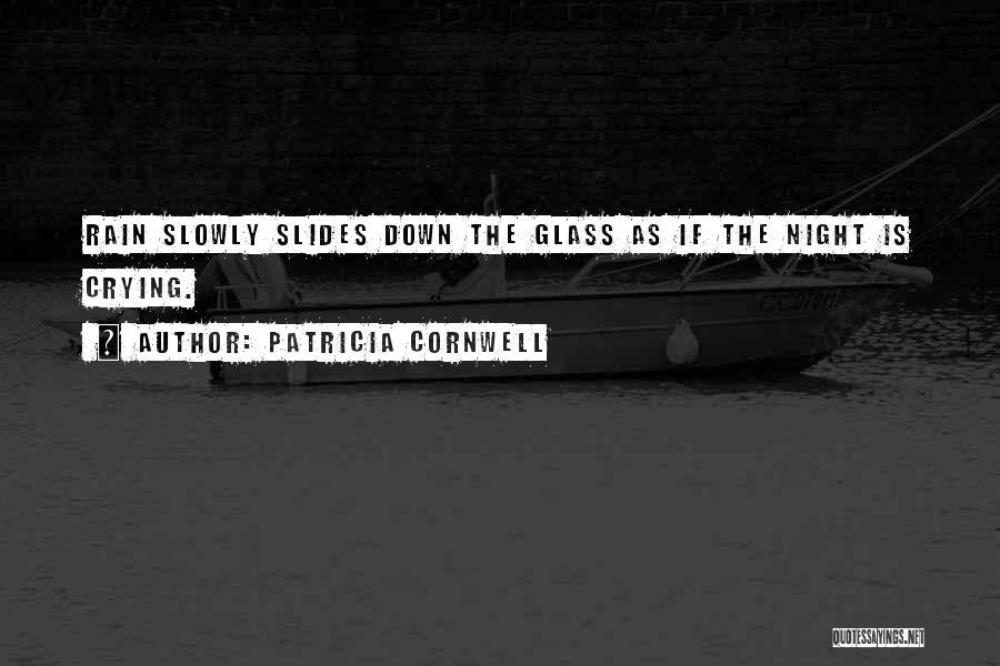 Patricia Cornwell Quotes 344049