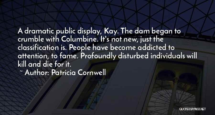 Patricia Cornwell Quotes 361659