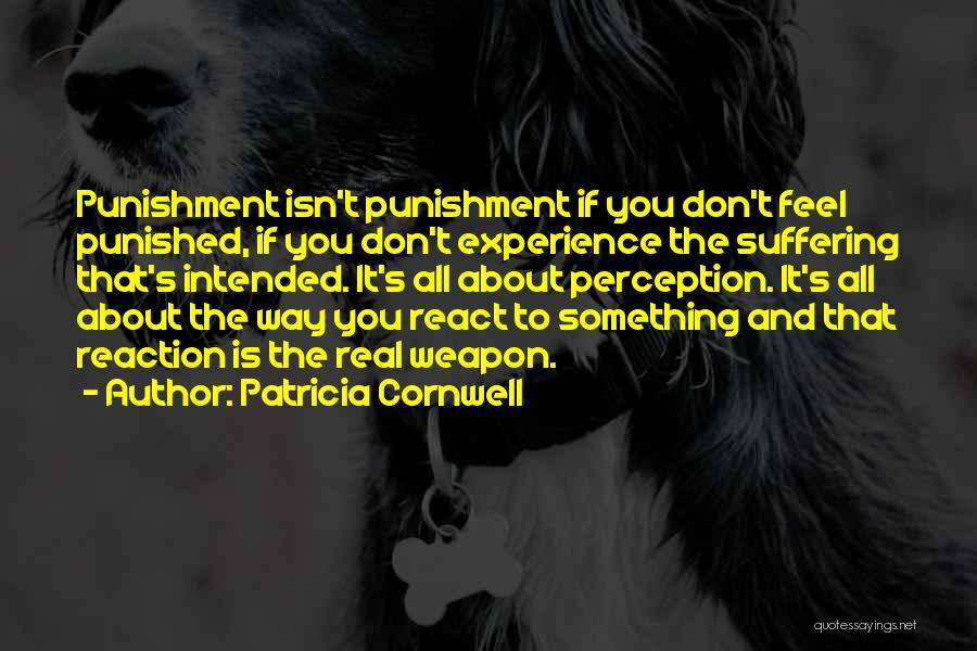 Patricia Cornwell Quotes 538700