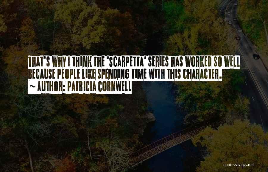 Patricia Cornwell Quotes 800055