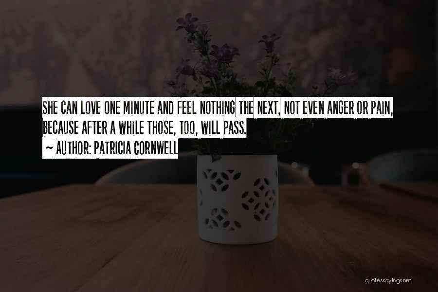 Patricia Cornwell Quotes 86313