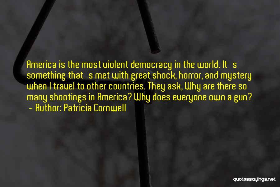 Patricia Cornwell Quotes 863738