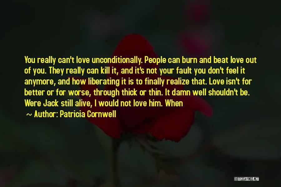 Patricia Cornwell Quotes 879924