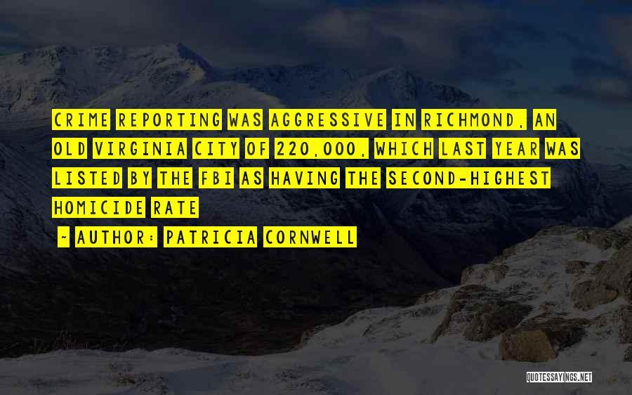 Patricia Cornwell Quotes 887178