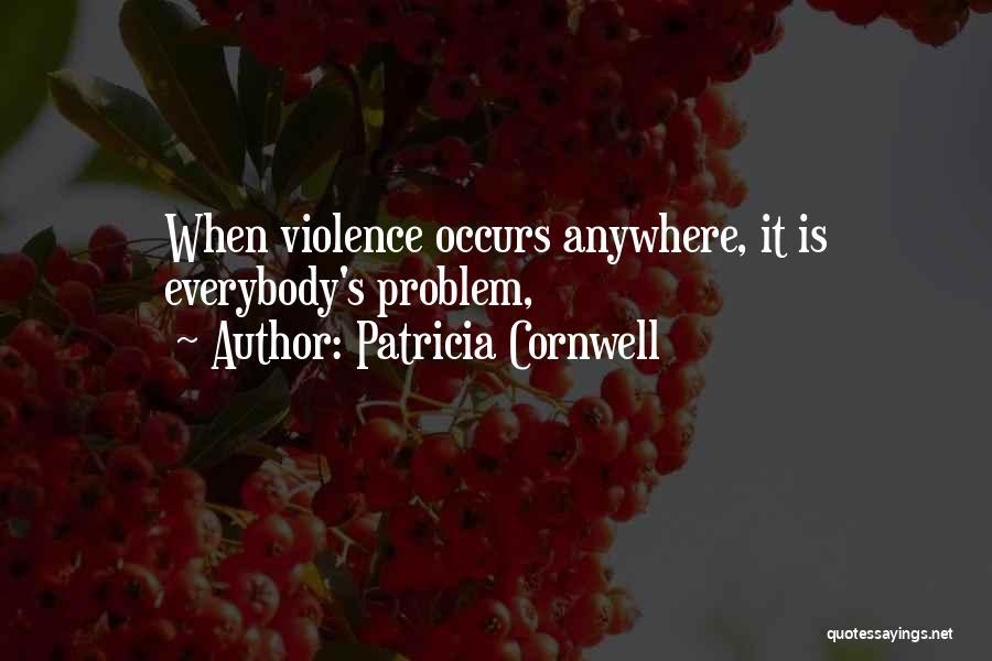 Patricia Cornwell Quotes 907439