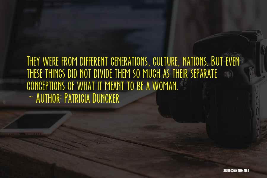Patricia Duncker Quotes 1057483