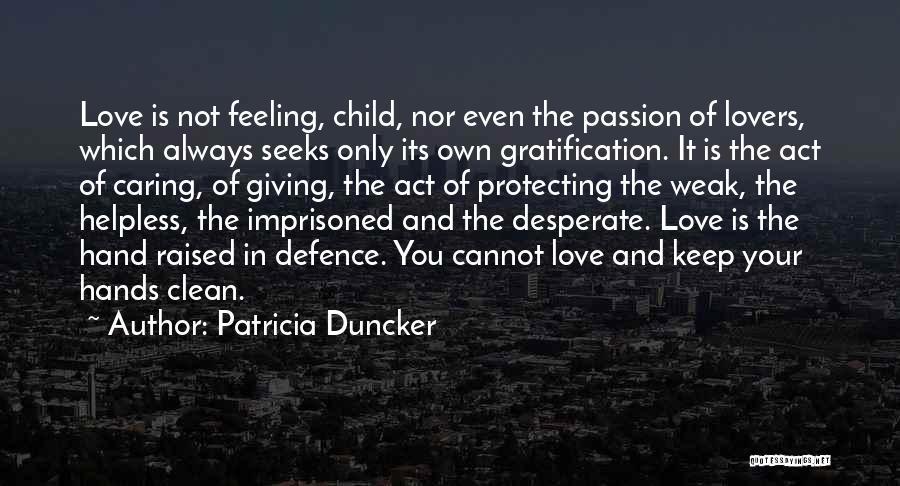 Patricia Duncker Quotes 2182572