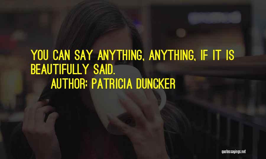 Patricia Duncker Quotes 513069