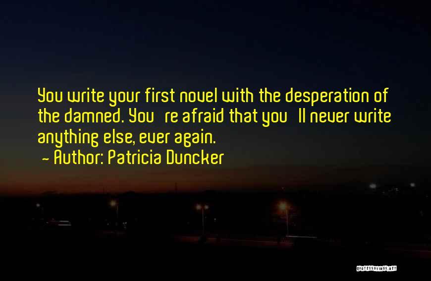 Patricia Duncker Quotes 690549