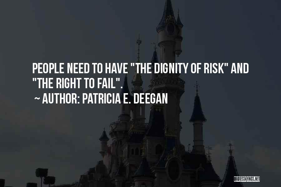 Patricia E. Deegan Quotes 2153790