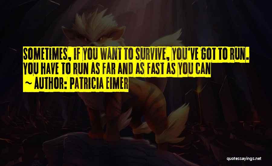 Patricia Eimer Quotes 1159584