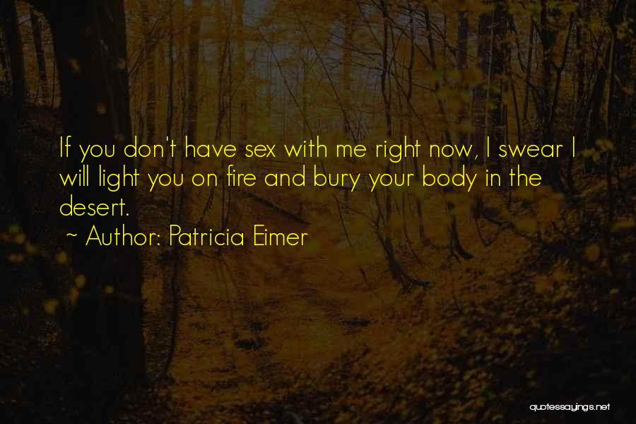 Patricia Eimer Quotes 1282356