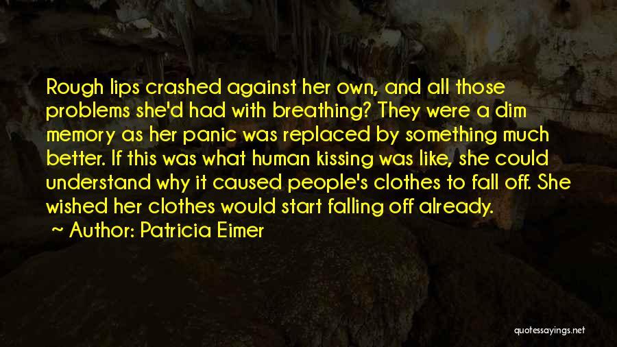 Patricia Eimer Quotes 776246