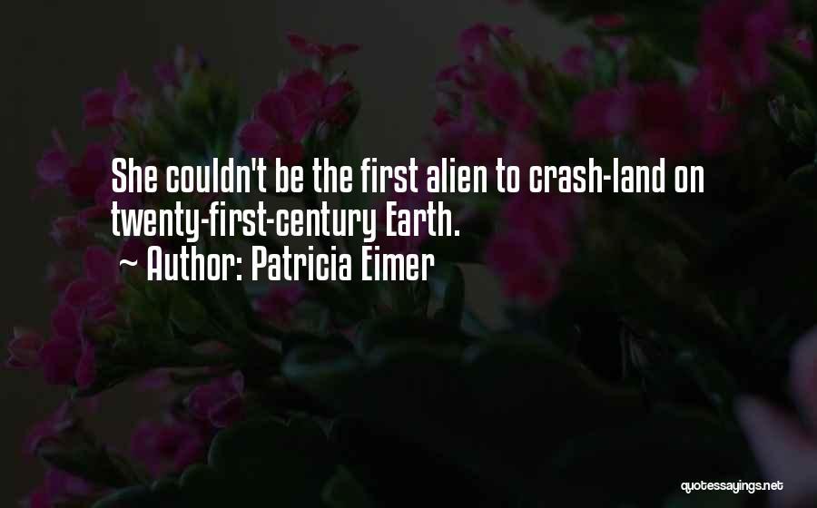 Patricia Eimer Quotes 855607