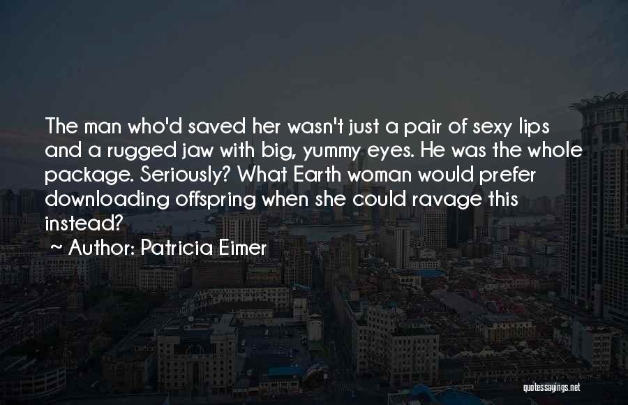 Patricia Eimer Quotes 978171