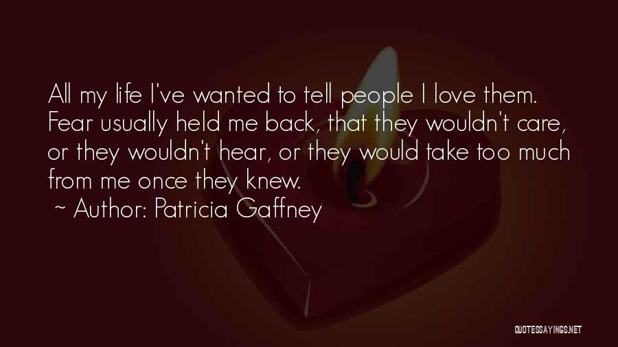 Patricia Gaffney Quotes 1920603