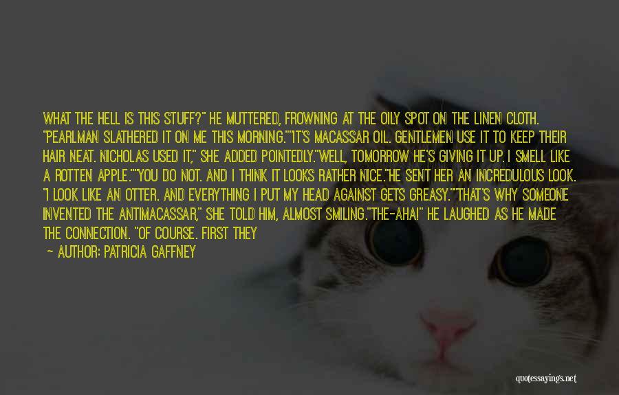 Patricia Gaffney Quotes 2271670