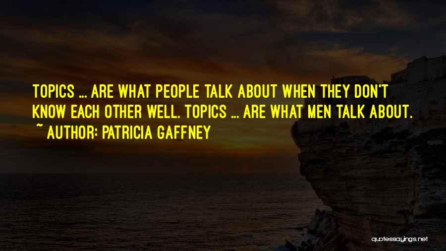 Patricia Gaffney Quotes 338764