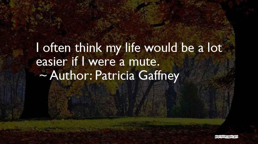 Patricia Gaffney Quotes 355593