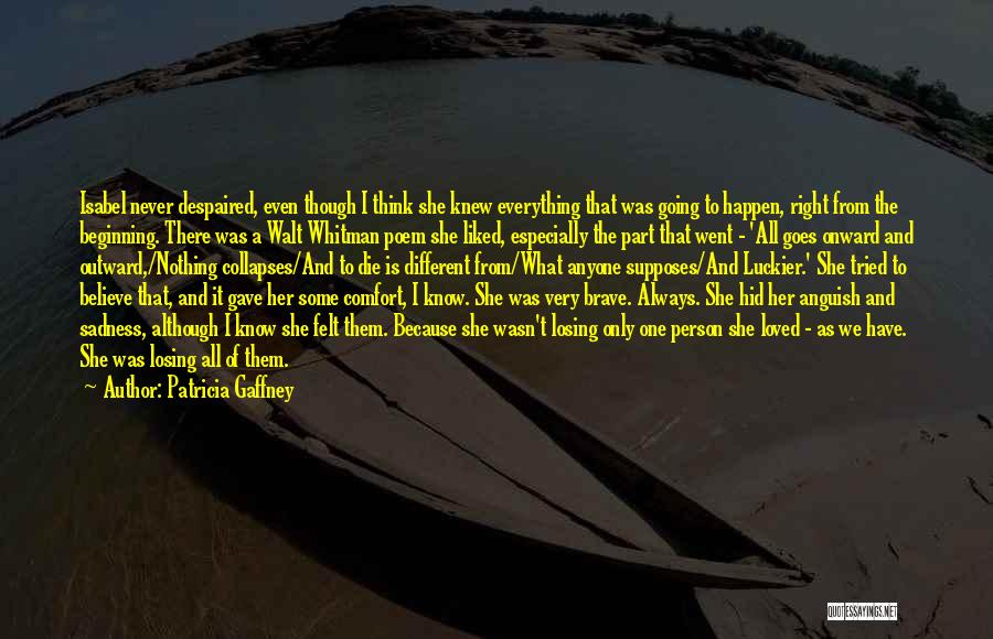 Patricia Gaffney Quotes 410654