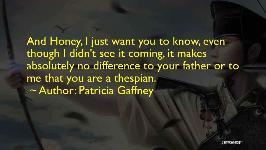 Patricia Gaffney Quotes 652342