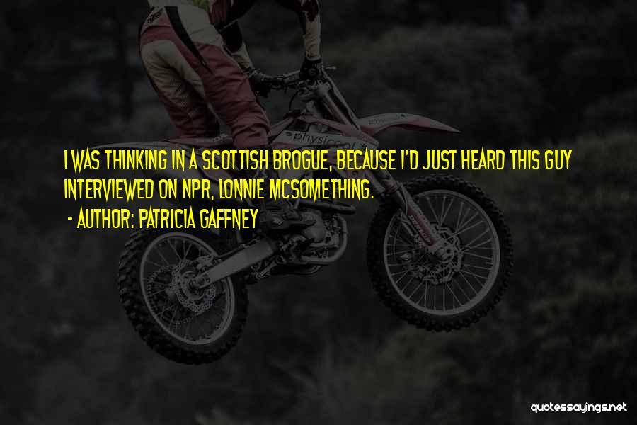 Patricia Gaffney Quotes 863248