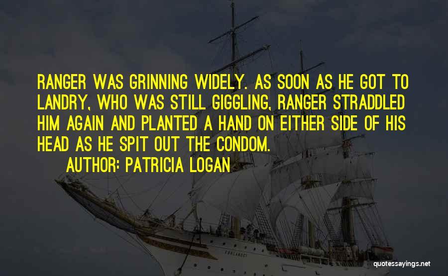 Patricia Logan Quotes 1377984