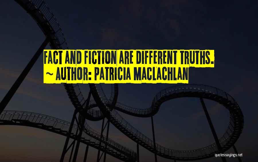 Patricia MacLachlan Quotes 1024676