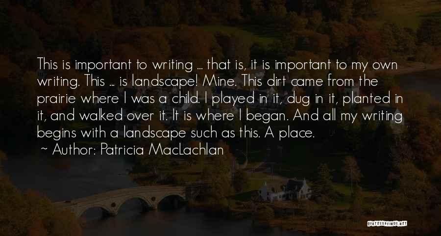 Patricia MacLachlan Quotes 1167073
