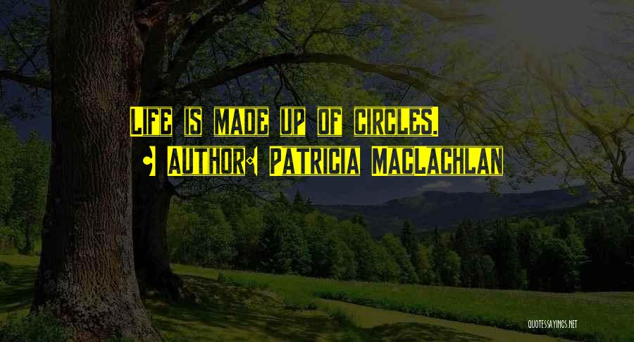 Patricia MacLachlan Quotes 1331934