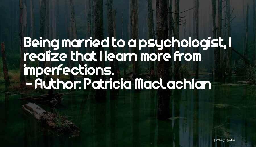 Patricia MacLachlan Quotes 1631215