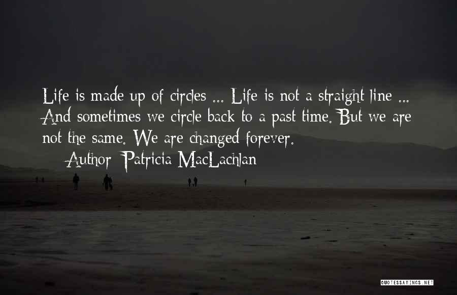 Patricia MacLachlan Quotes 2099739