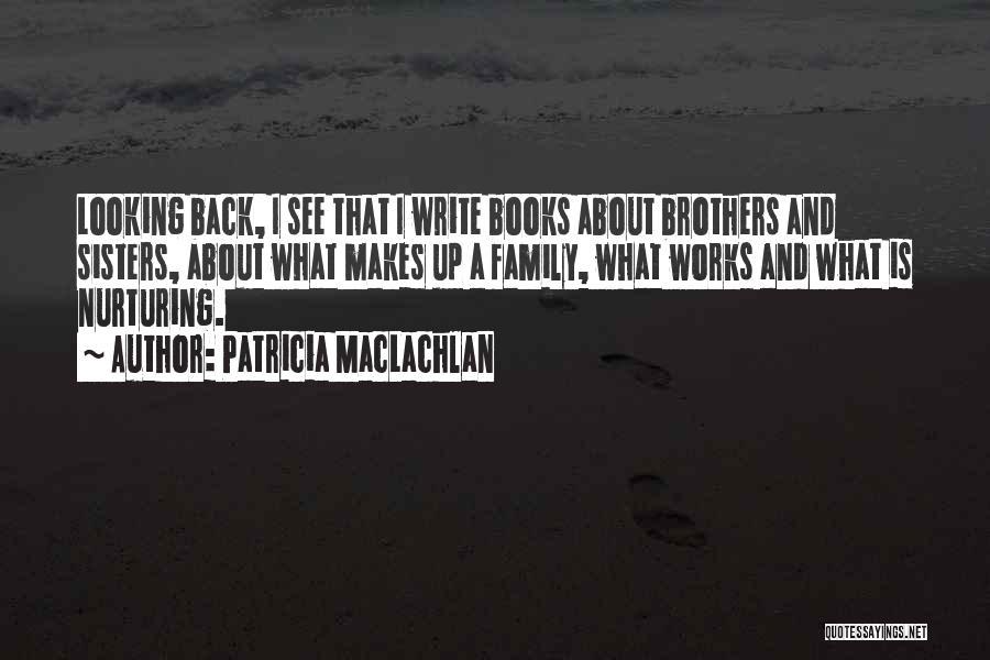 Patricia MacLachlan Quotes 237511