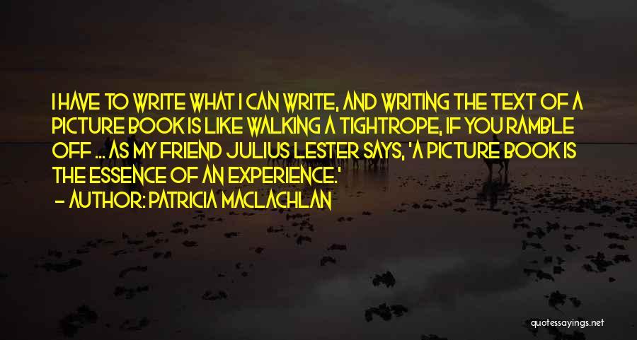 Patricia MacLachlan Quotes 354288