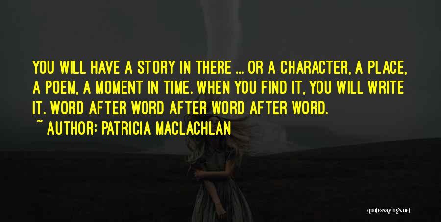 Patricia MacLachlan Quotes 836614