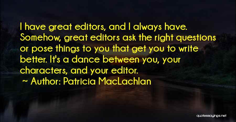Patricia MacLachlan Quotes 84280