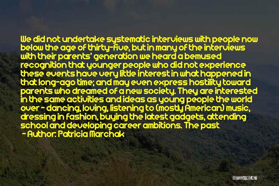 Patricia Marchak Quotes 918969