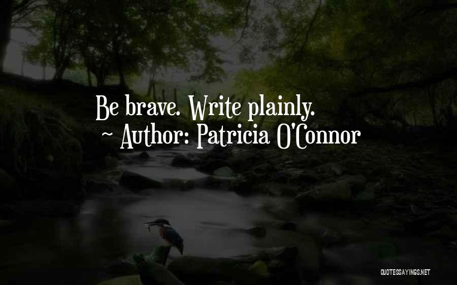 Patricia O'Connor Quotes 1374783