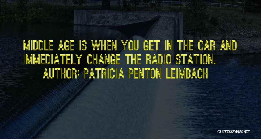 Patricia Penton Leimbach Quotes 376213