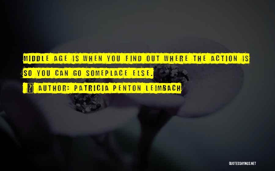 Patricia Penton Leimbach Quotes 417873
