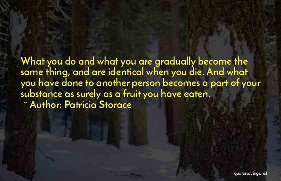Patricia Storace Quotes 1049126