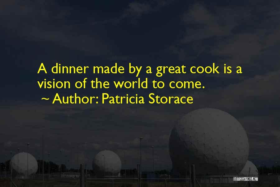 Patricia Storace Quotes 1272374